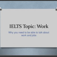 IELTS Speaking Topic: Work