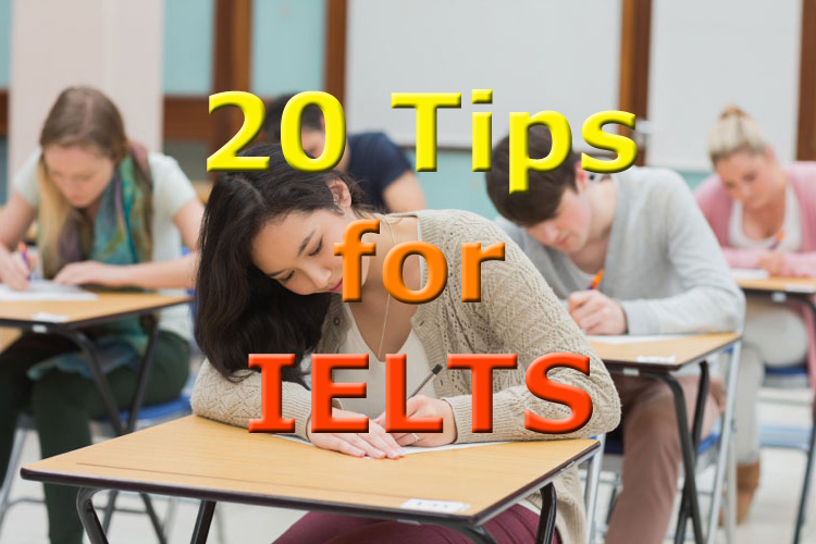 20 Helpful Tips for the IELTS Exam