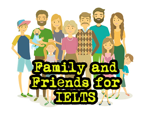 Family and Friends [IELTS Topic] - TED IELTS