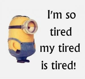 tired minion 300x279 - Essential IELTS Grammar: Sentence Types