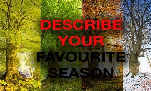 Describe Your Favourite Season [IELTS Speaking Part 2]