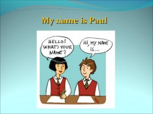 hello my name is 300x225 - IELTS Preparation: A Two-Pronged Attack