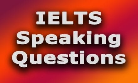 The BIG List of IELTS Speaking Questions [by topic]