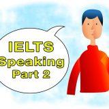 IELTS Speaking Part 2