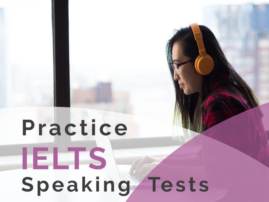 speaking tests 1024x768 - Practice Speaking Test
