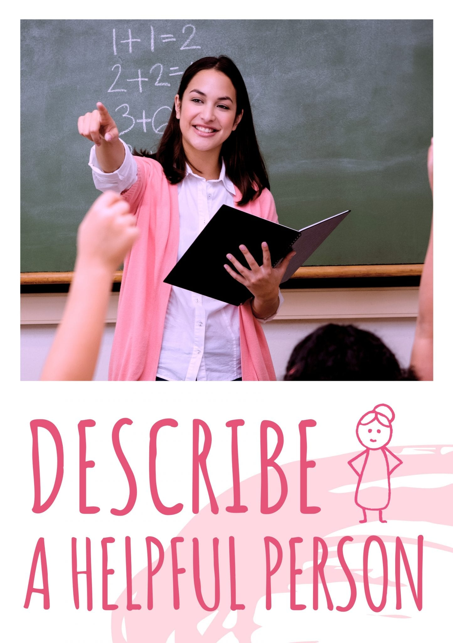 describe a helpful person for ielts wcsqat - Describe a Helpful Person [IELTS Speaking Part 2]