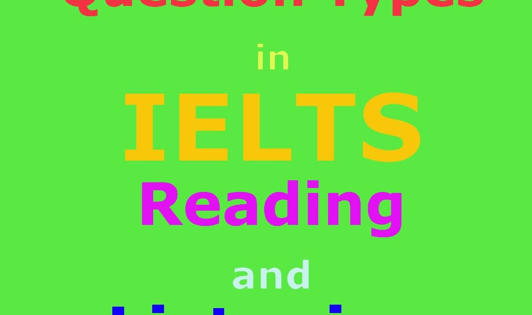 8 Question Types in IELTS Reading and Listening [IELTS Hints]