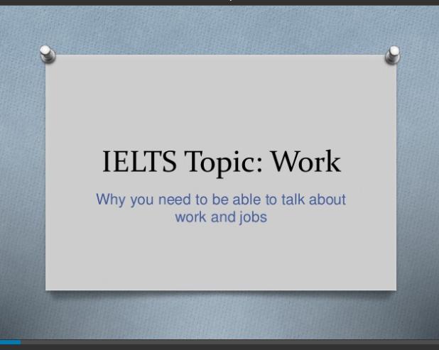 IELTS Speaking Topic: Work - TED IELTS