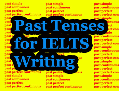 A Complete Guide to the Past Tenses - TED IELTS