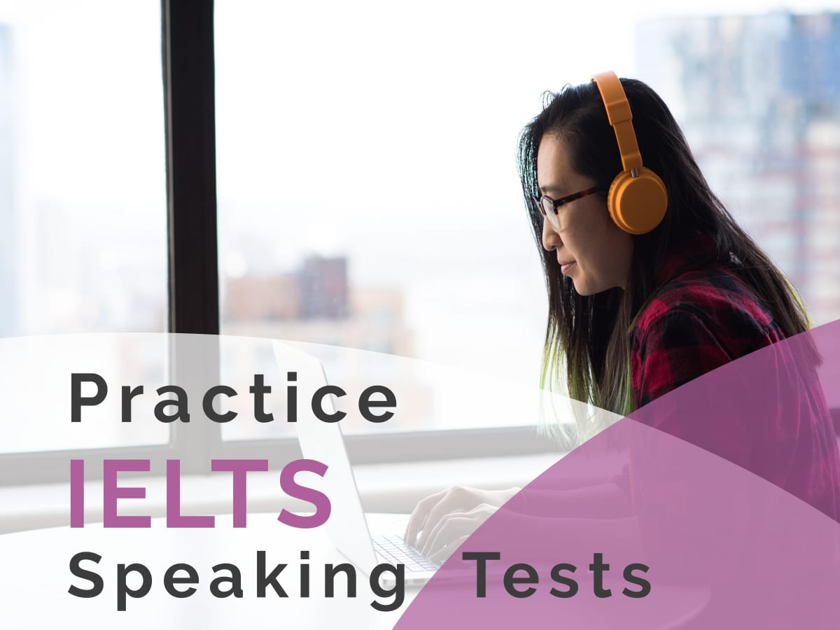 practice ielts speaking tests