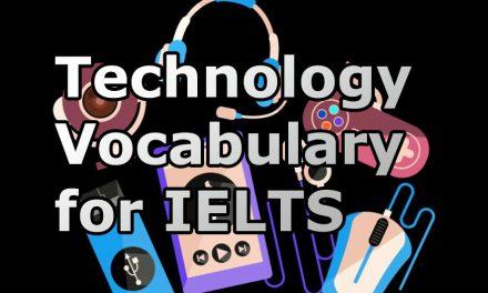 Common IELTS Topics: Technology