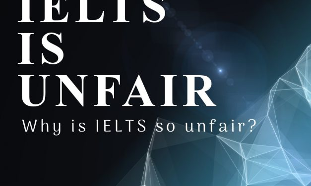 IELTS is Unfair!