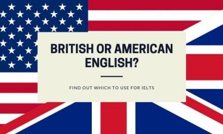 IELTS – British or American English?