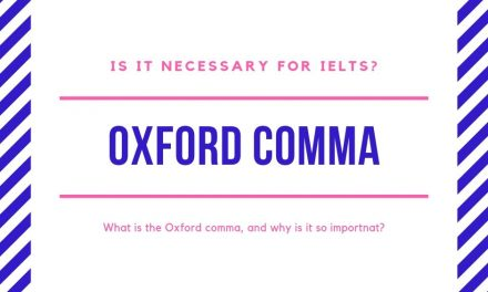 Is the Oxford Comma Necessary for IELTS?