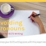 Avoiding Personal Pronouns [IELTS Writing]