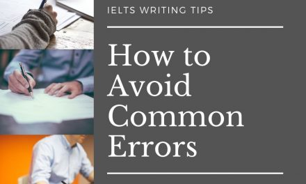 How to Get Better at IELTS Writing by Overcoming Common Mistakes
