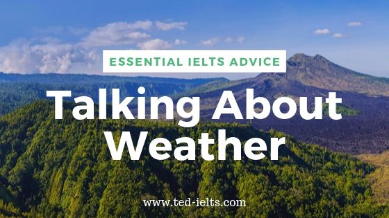 IELTS Topics: Weather