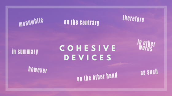 How to Use Cohesive Devices Effectively for IELTS Writing