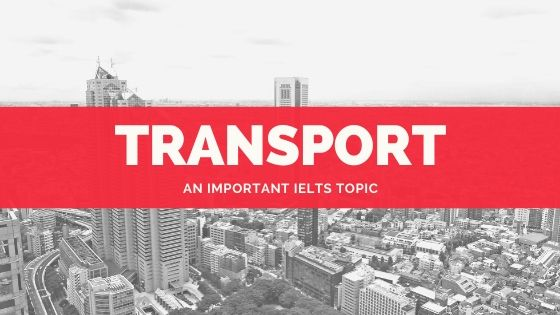 IELTS Topics: Transport