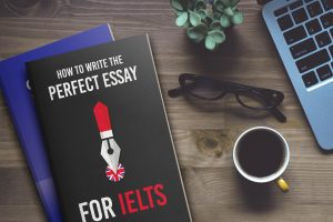 how to write the perfect essay for ielts