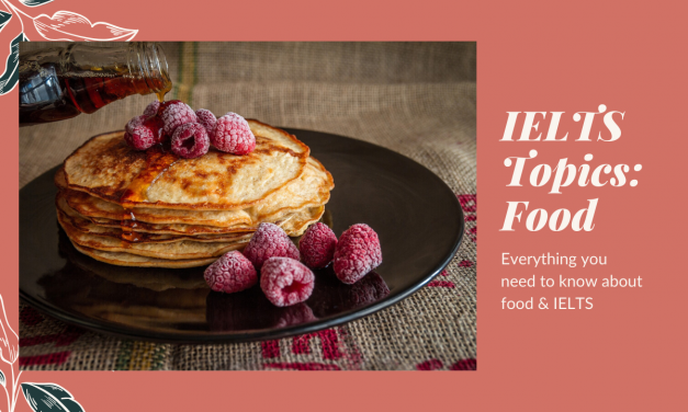IELTS Topics: Food