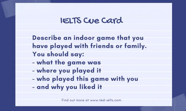 Describe an Indoor Game [IELTS Cue Card]