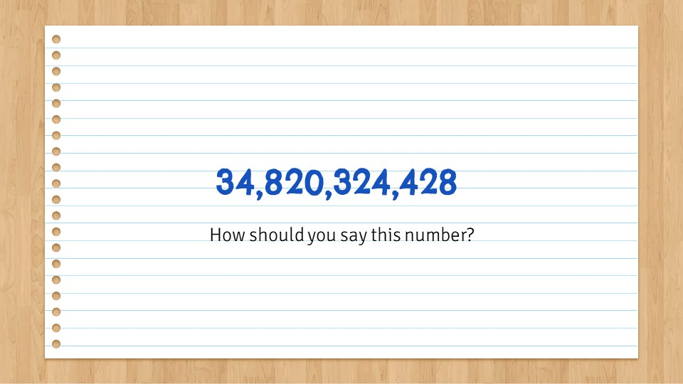how to say very big numbers in english