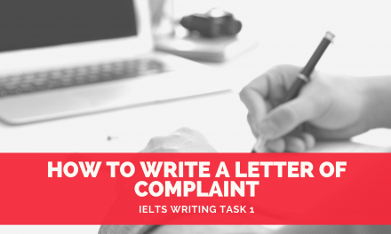 How to Write a Letter of Complaint [IELTS General Writing]