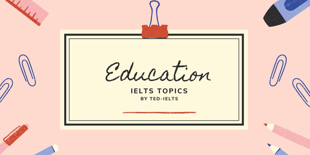 IELTS Topic: Education