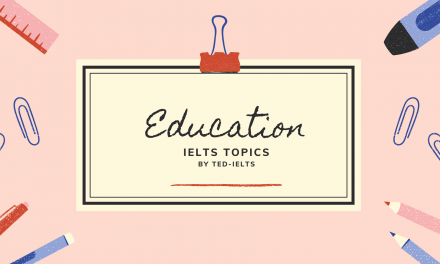 IELTS Topic: Education