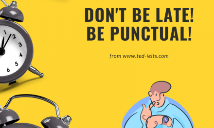 IELTS Questions about Punctuality [Speaking Part 1]