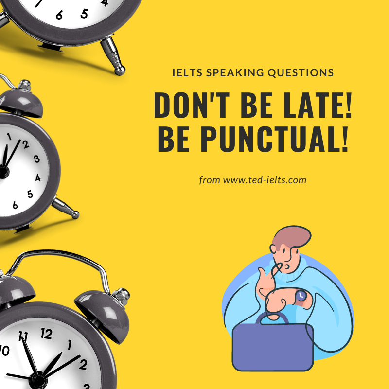 punctuality and ielts