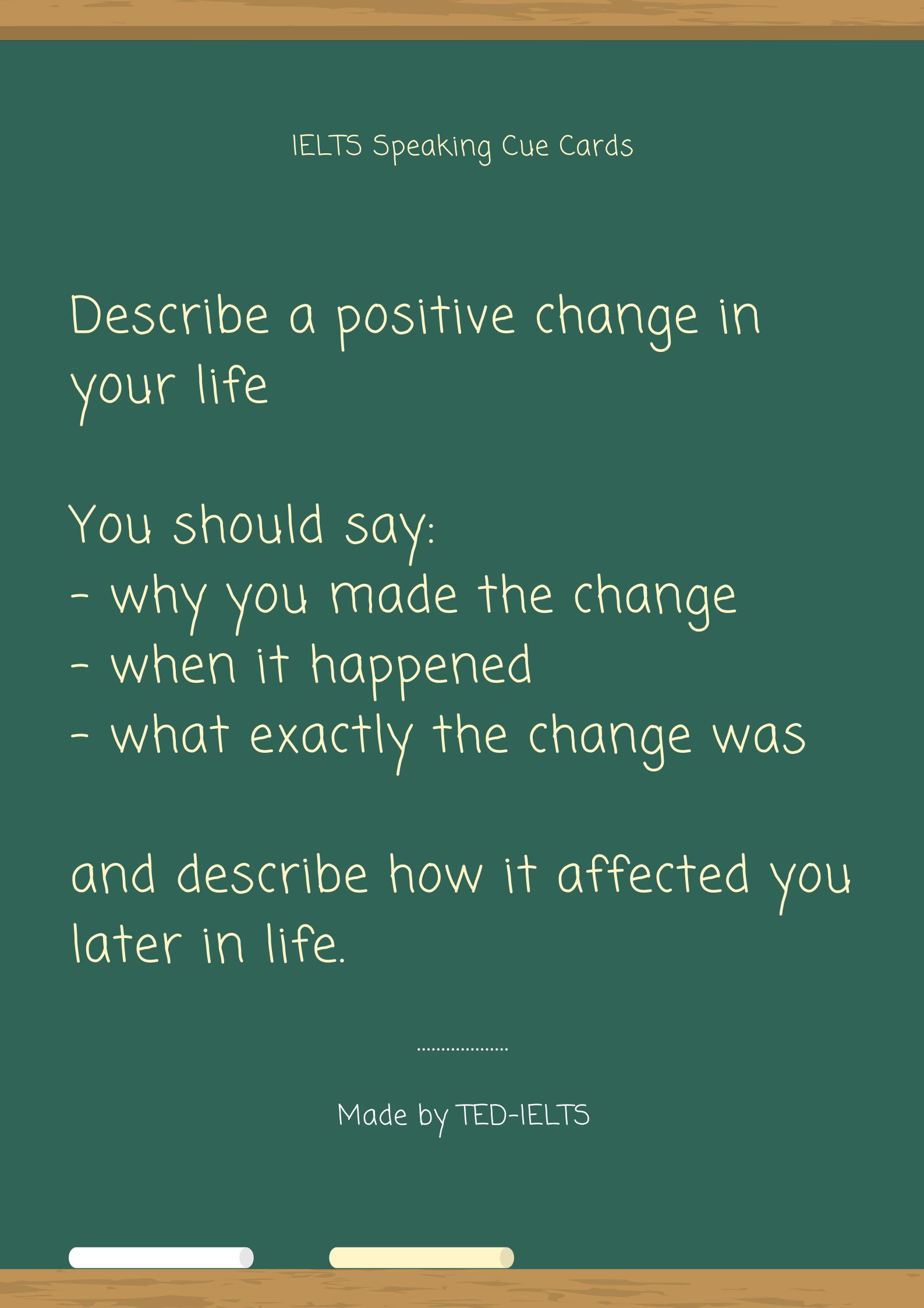 ielts cue card - describe a change