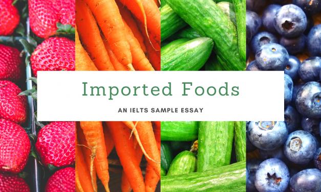Foreign Food: IELTS Sample Essay