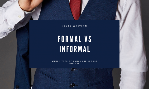 Formal and Informal Vocabulary for IELTS