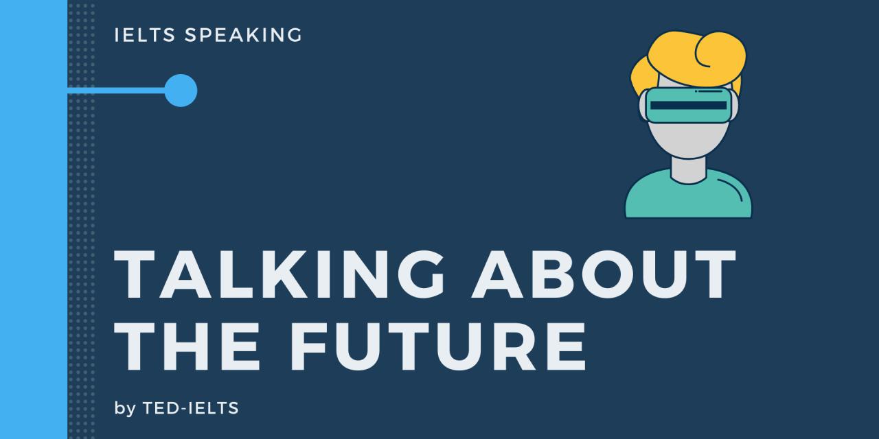 Future Plans [IELTS speaking]