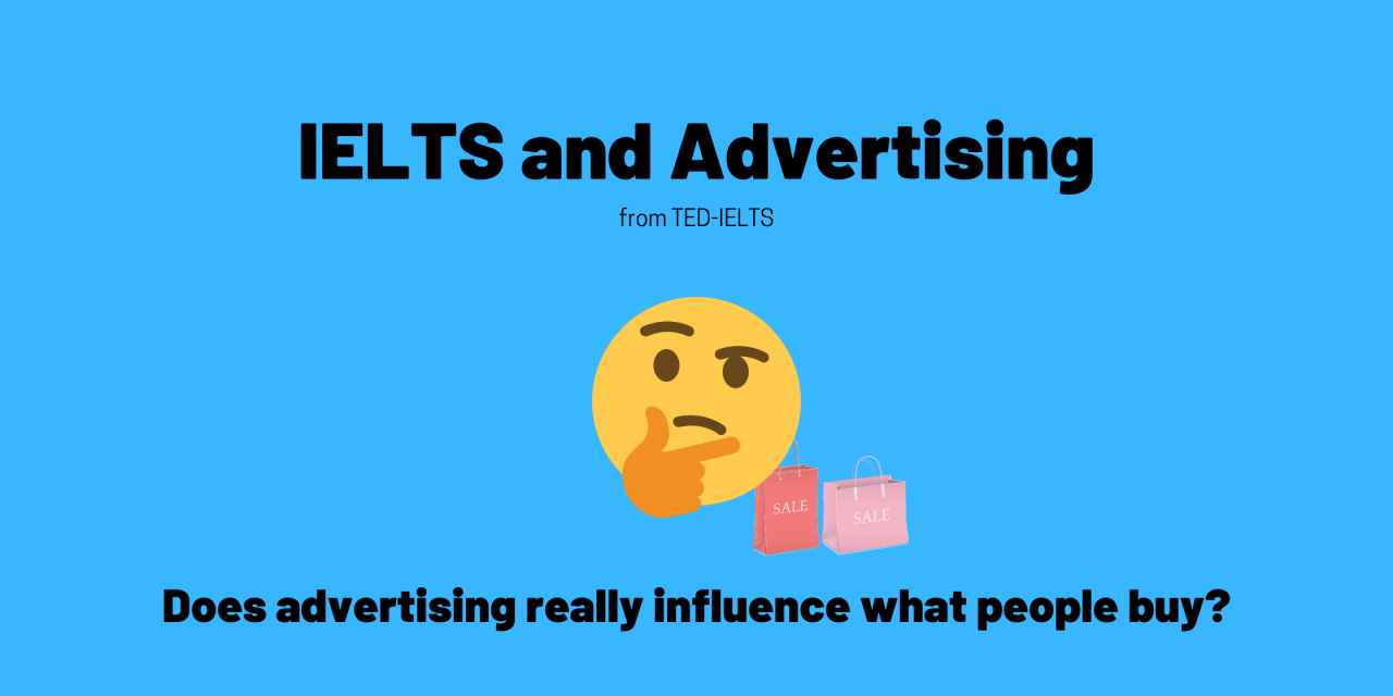 IELTS Topics: Advertising [With Speaking and Writing Sample Answers]