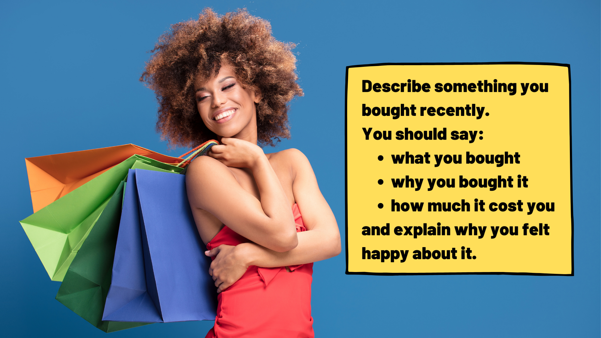 describing something you bought that makes you happy