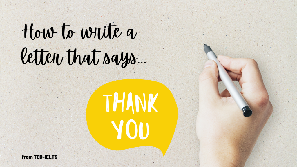 how to write an ielts thank you letter
