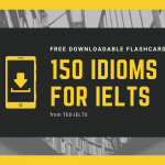 150 Idioms for IELTS [Free Download]