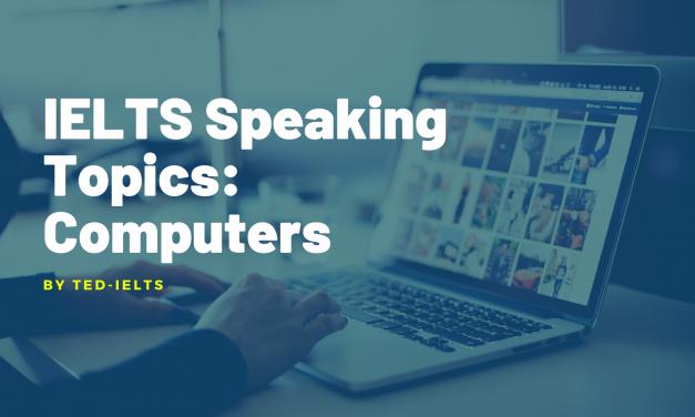 IELTS Speaking Topic: Computers