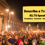 Describe a Tradition [IELTS Cue Cards]