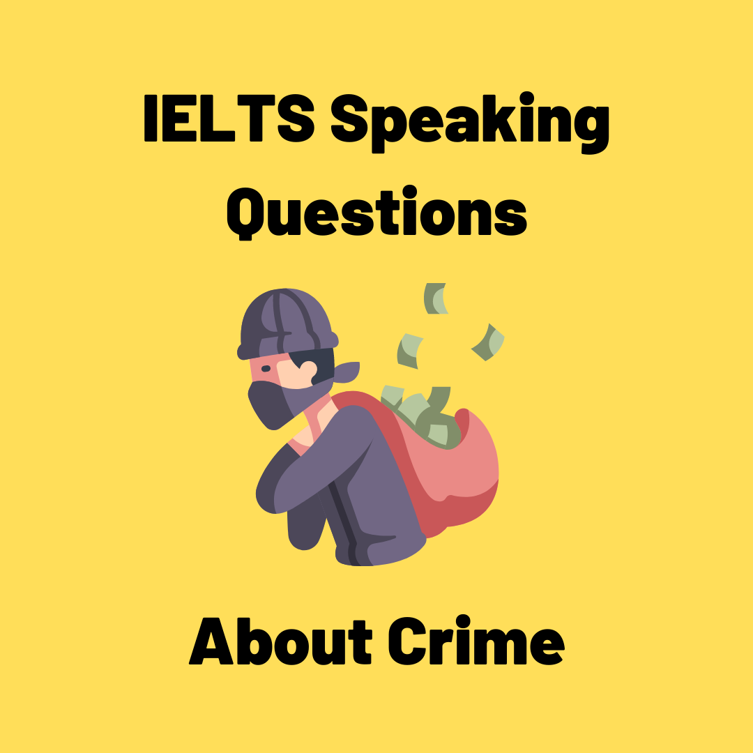 ielts speaking questions about crime