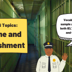 Crime and Punishment [IELTS Topics]