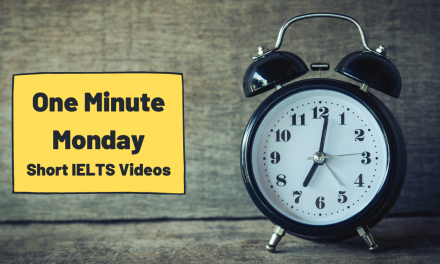 1-Minute IELTS Lessons Every Monday