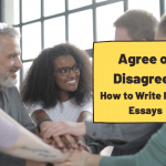 """How to Write """"Agree or Disagree"""" Essays for IELTS"""