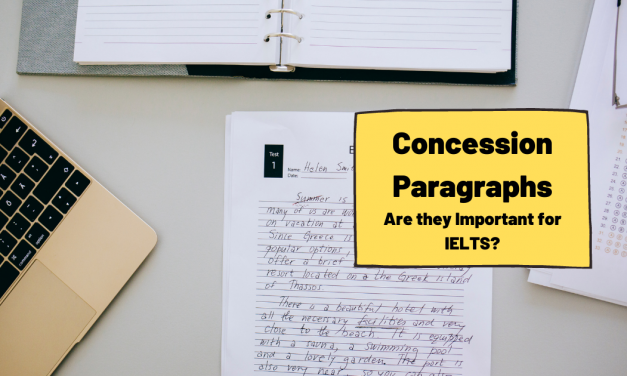Concession Paragraphs for IELTS