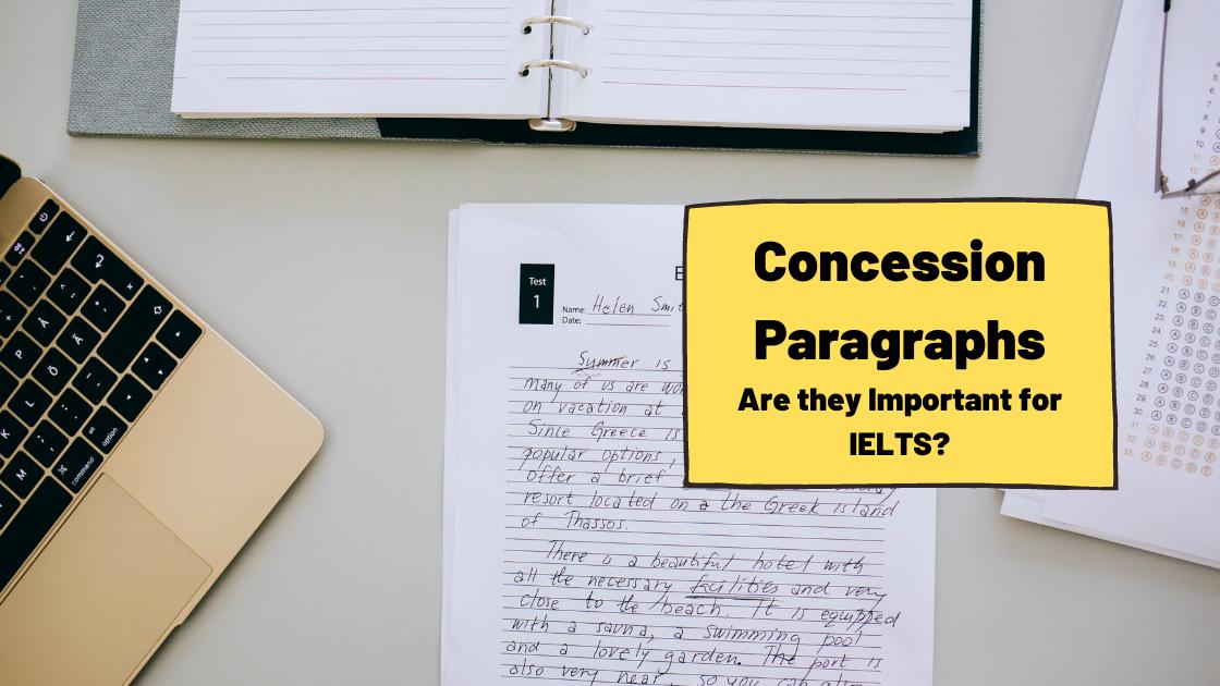 Concession Paragraphs for IELTS