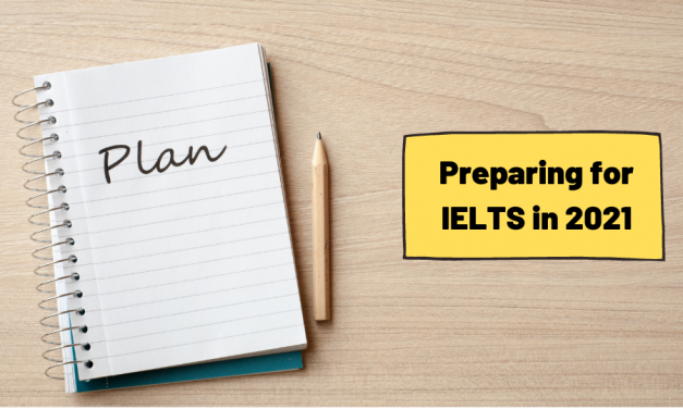 IELTS 2021 Preparation Plan