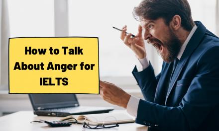 Anger [IELTS Speaking Topics]